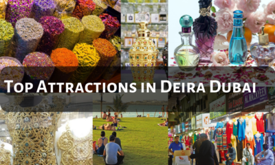 Top Attractions in Deira Dubai