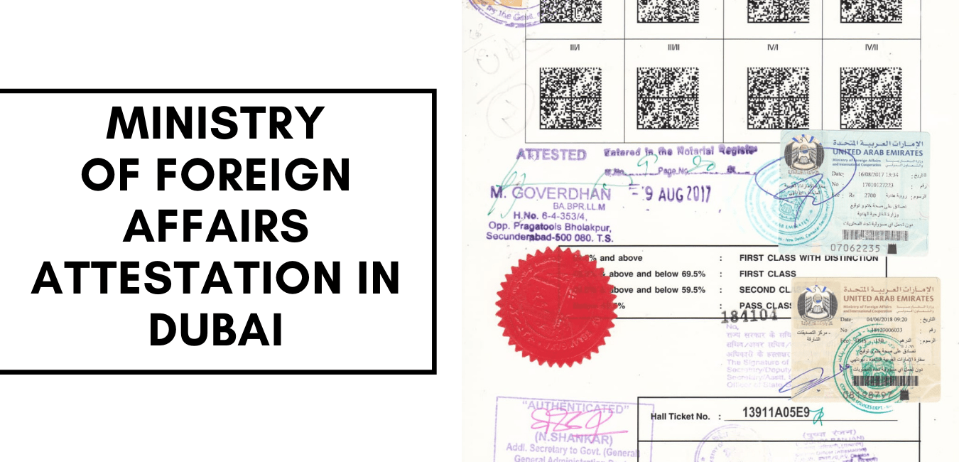 Ministry of Foreign Affairs Attestation in Dubai